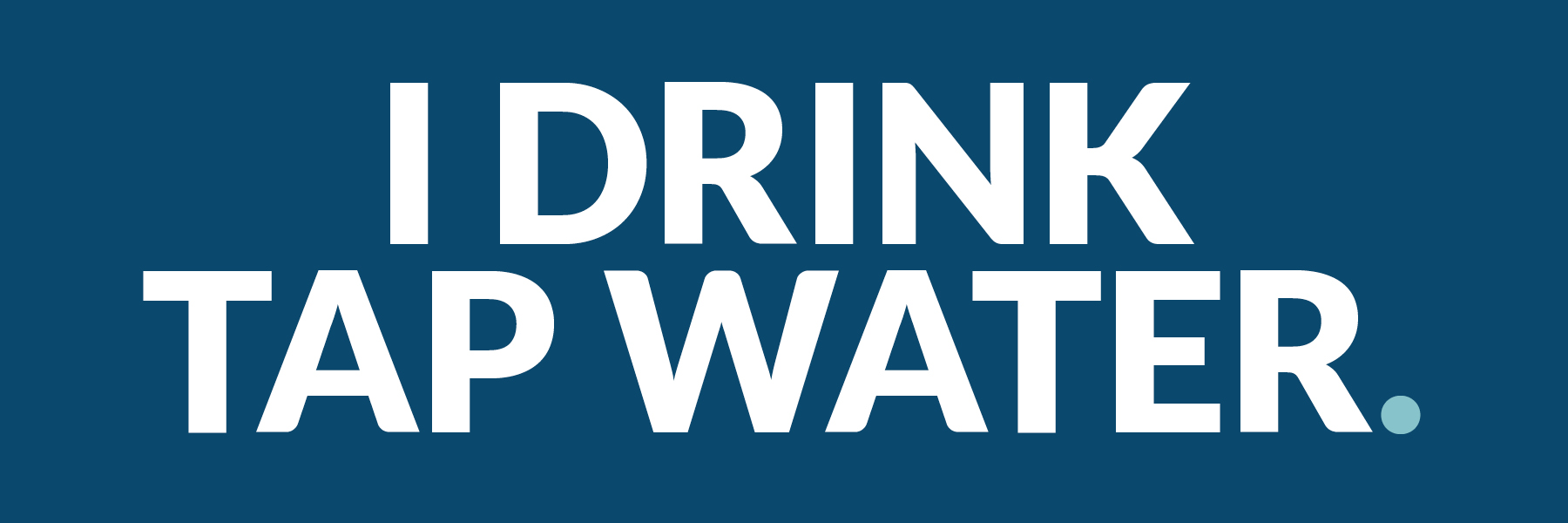 i-drink-tap-water
